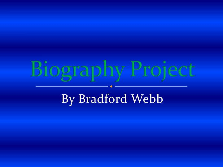 biography project n.