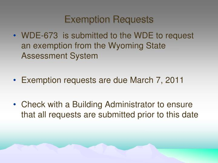Exemption Requests