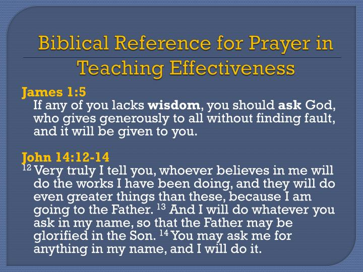 Biblical Reference for Prayer in Teaching Effectiveness