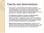 case by case determinations