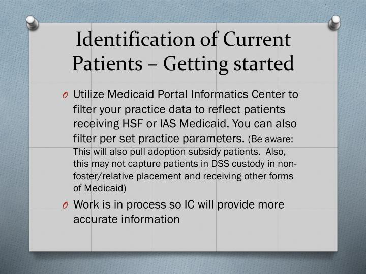 Identification of Current Patients – Getting started