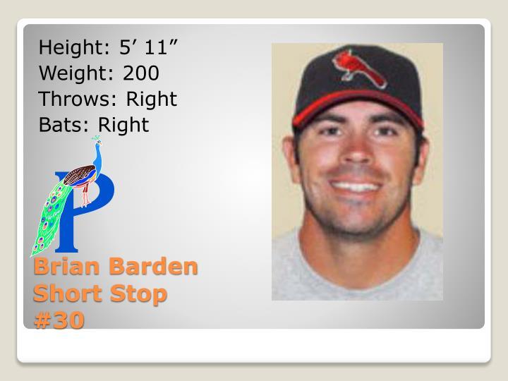 Brian barden short stop 30