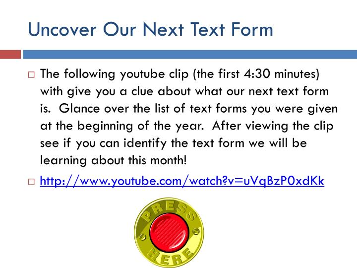 Uncover our next text form