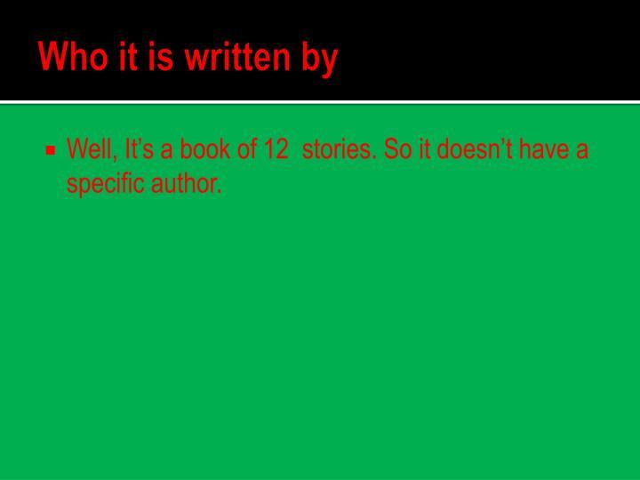 Who it is written by