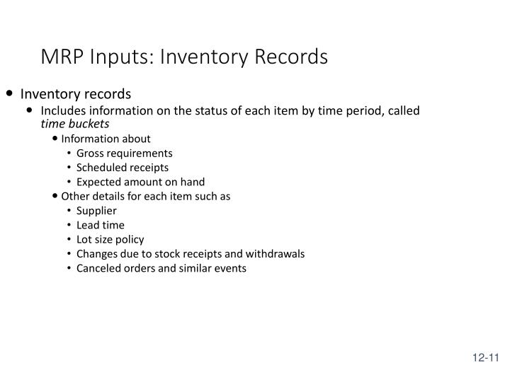 MRP Inputs: Inventory Records