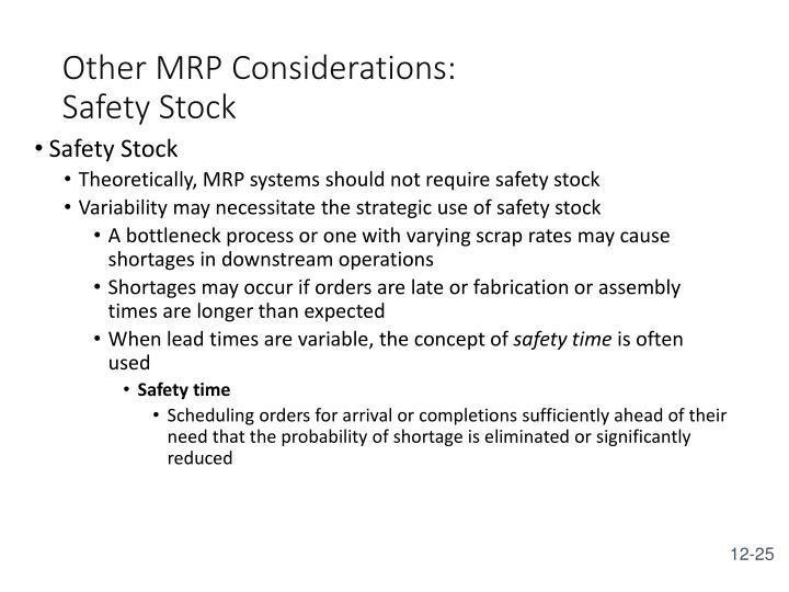 Other MRP Considerations: