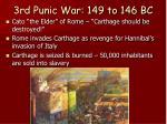 3rd punic war 149 to 146 bc