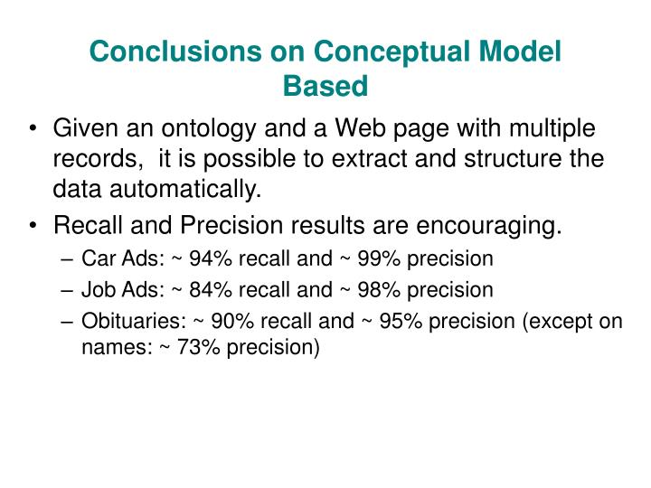 Conclusions on Conceptual Model Based