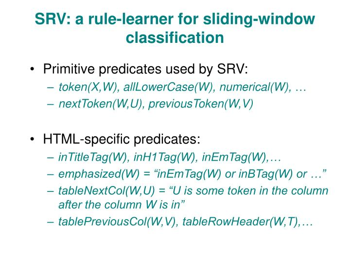 SRV: a rule-learner for sliding-window classification