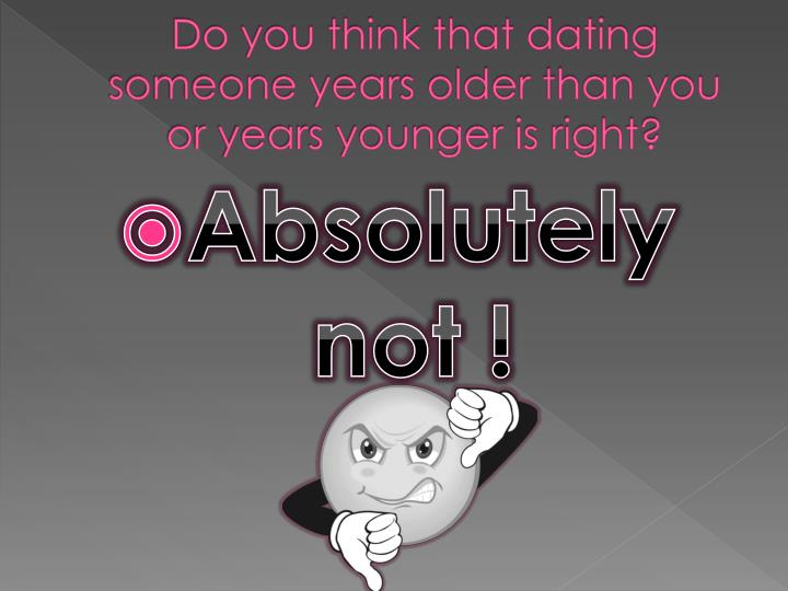 Dating someone a year younger