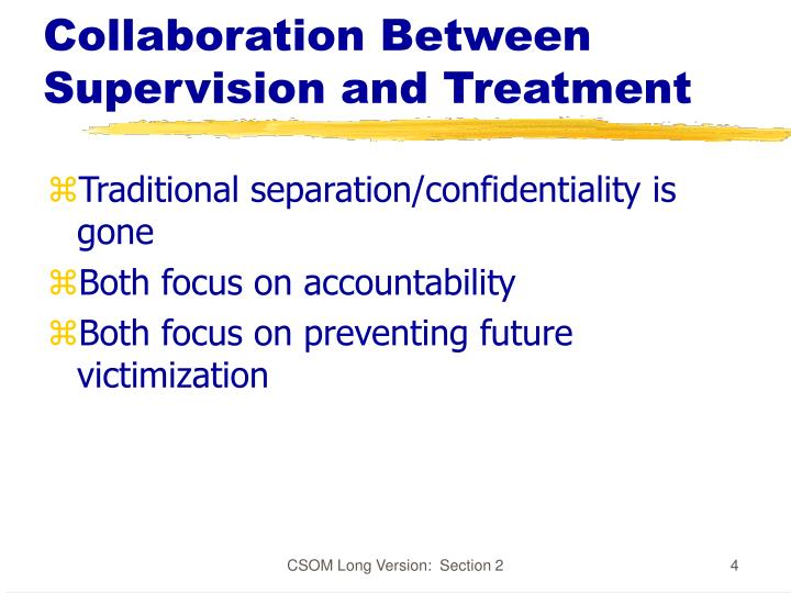 Collaboration Between Supervision and Treatment