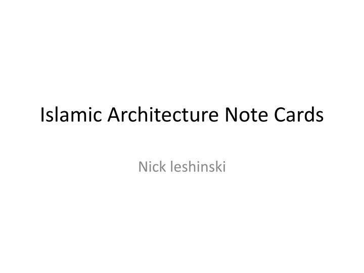 Islamic architecture note cards