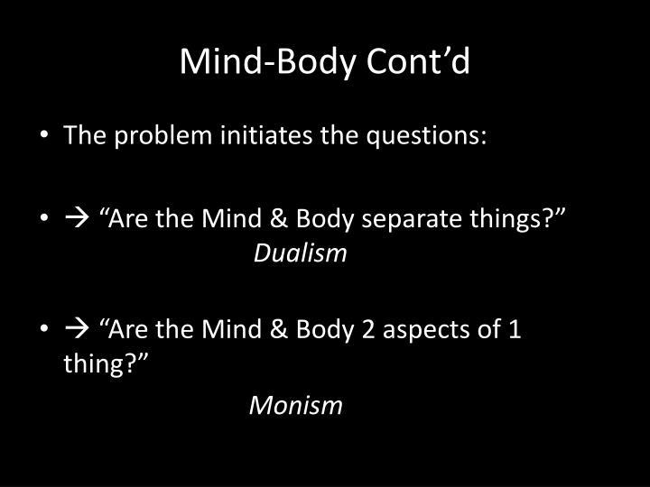 Mind-Body Cont'd