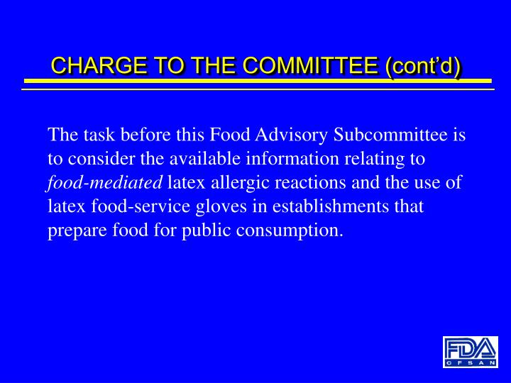 Charge to the committee cont d