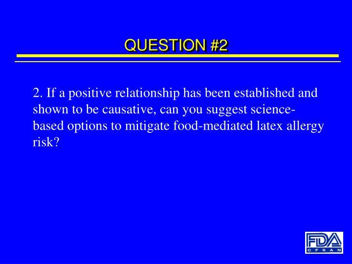 QUESTION #2