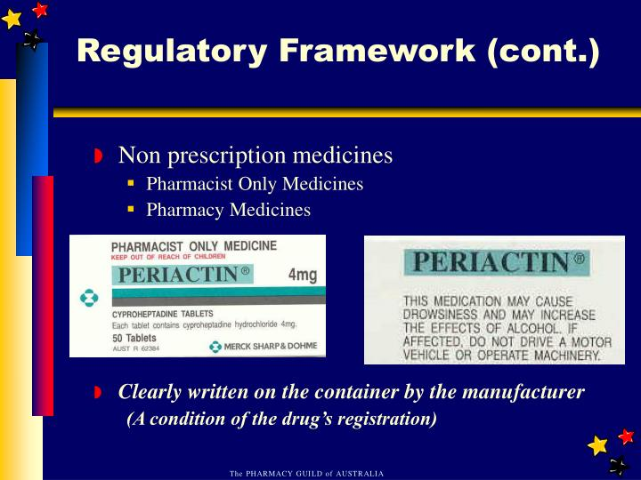 Regulatory Framework (cont.)