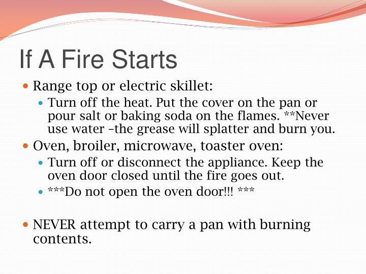 If A Fire Starts