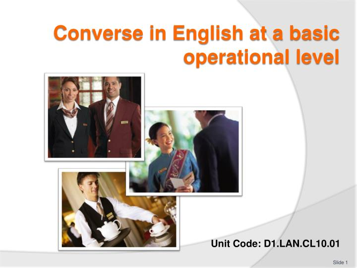 PPT - Converse in English at a basic operational level PowerPoint