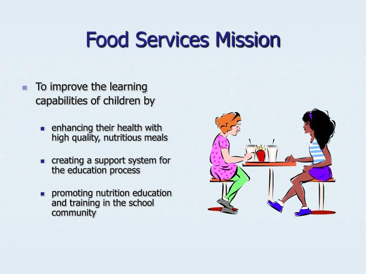 Food services mission