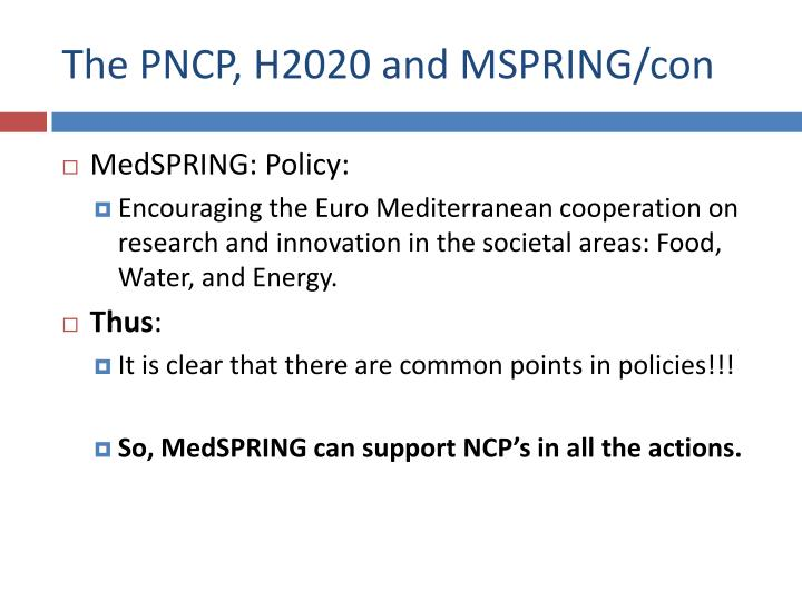 The PNCP, H2020 and MSPRING/con