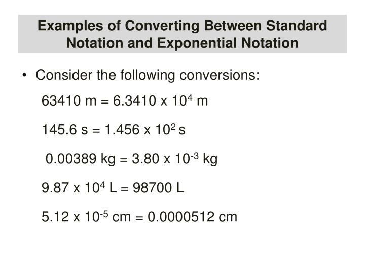 Examples of Converting Between Standard Notation and Exponential Notation