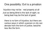 one possibility evil is a privation