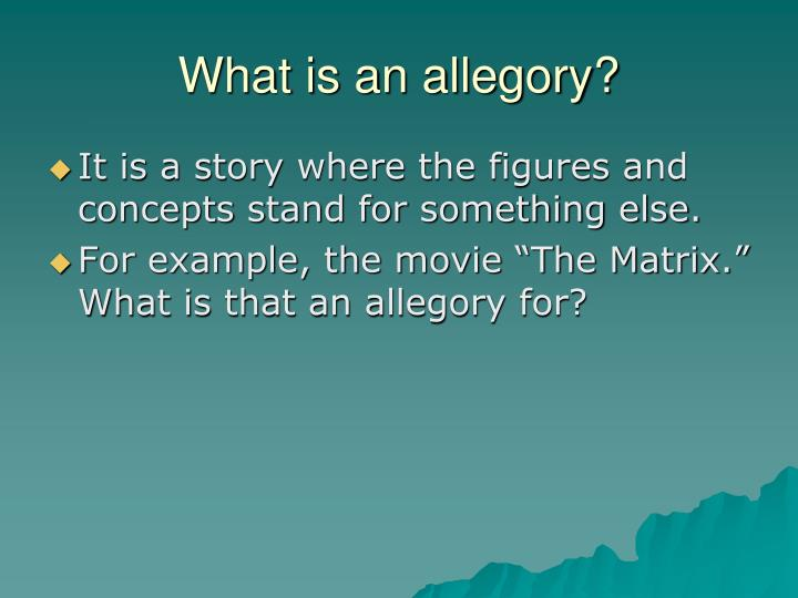 Ppt 42911 Br What Is An Allegory Powerpoint Presentation Id