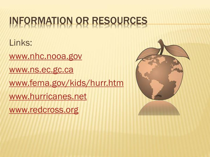 Information or Resources