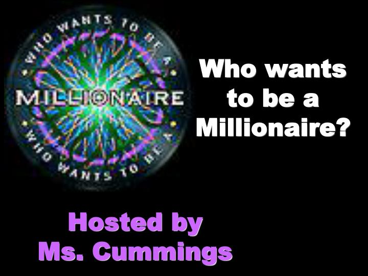 Ppt who wants to be a millionaire powerpoint presentation id who wants to be a millionaire toneelgroepblik Image collections