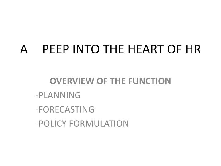 a peep into the heart of hr n.