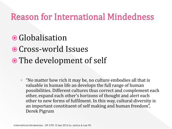 Reason for International Mindedness