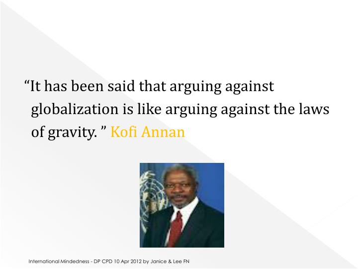 """""""It has been said that arguing against"""