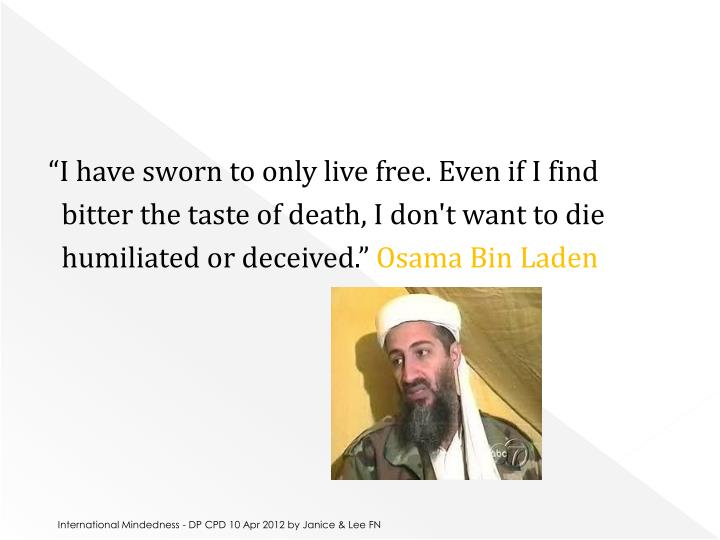 """""""I have sworn to only live free. Even if I find"""