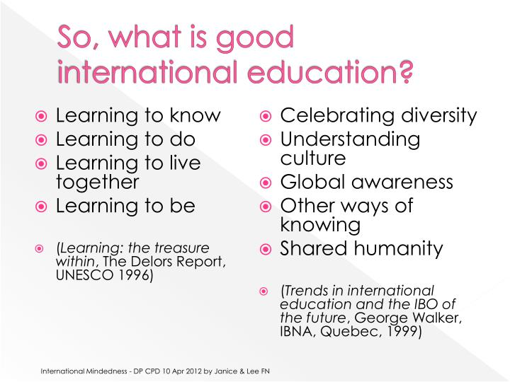 So, what is good international education?