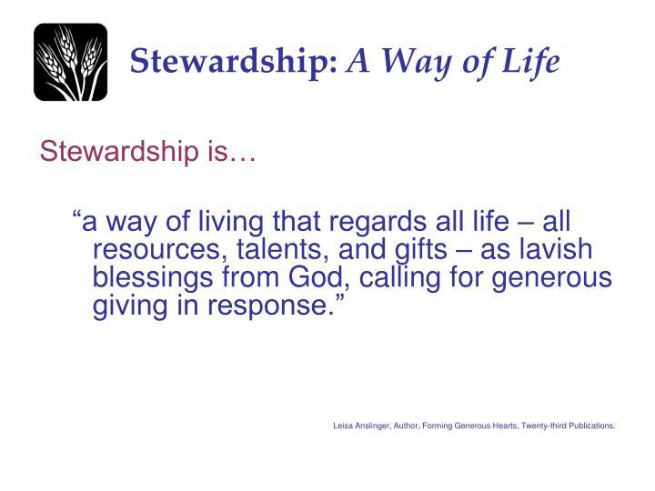 Stewardship: