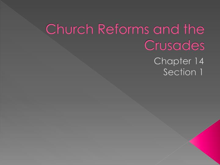 church reforms and the crusades n.