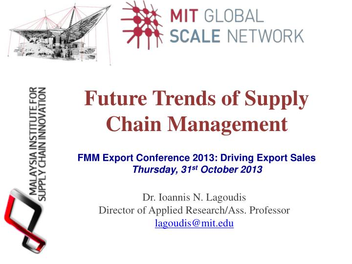 PPT - Future Trends of Supply Chain Management PowerPoint