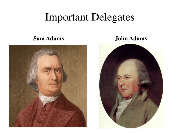 Important delegates