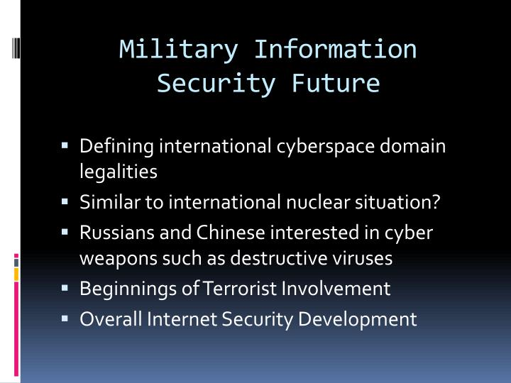 Military Information Security Future