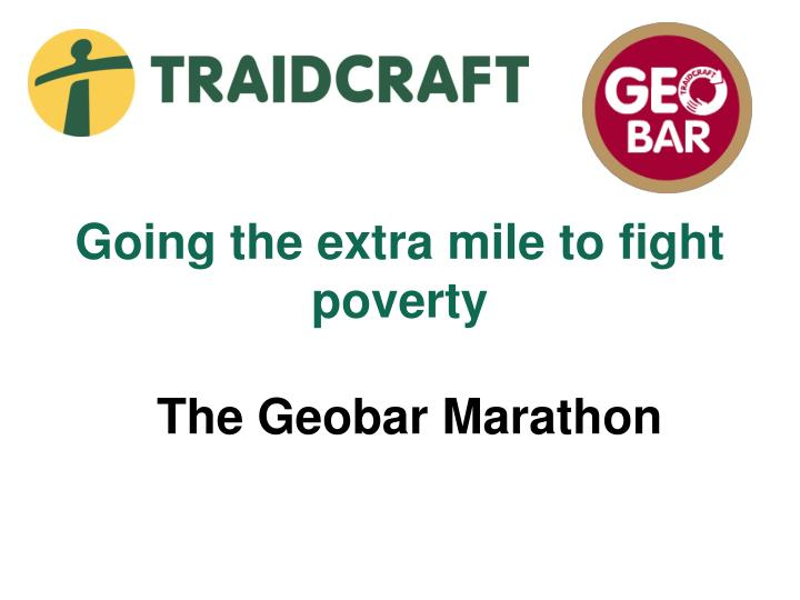 going the extra mile to fight poverty n.