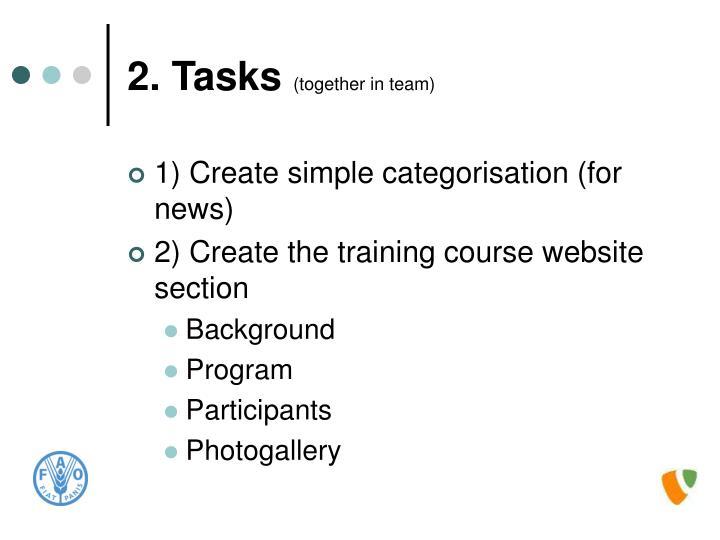 2 tasks together in team