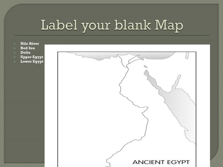 Label your blank Map