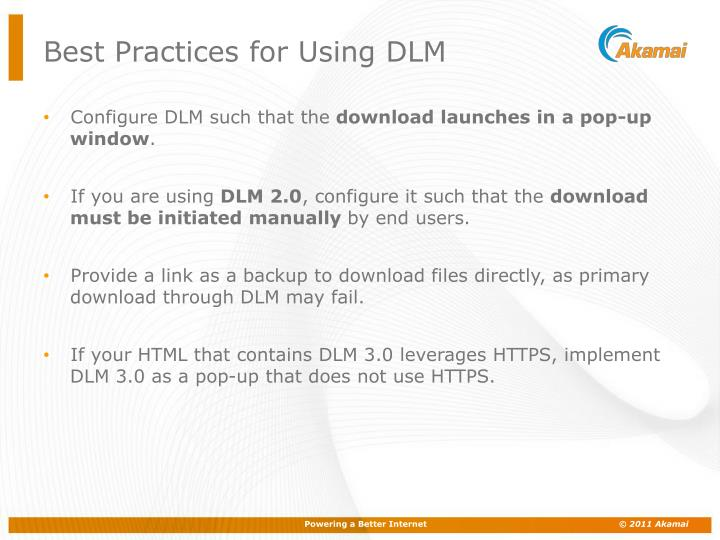 Best Practices for Using DLM