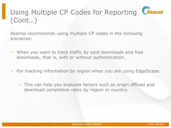Using Multiple CP Codes for Reporting (Cont…)