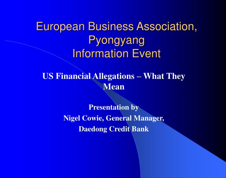 european business association pyongyang information event n.