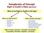 complexity of concept right to health older persons