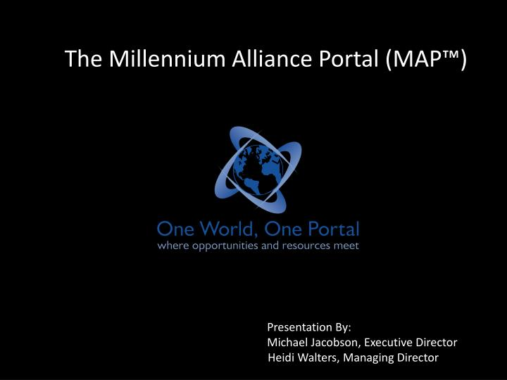 The millennium alliance portal map