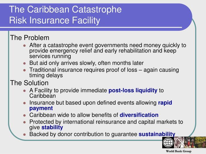 The caribbean catastrophe risk insurance facility