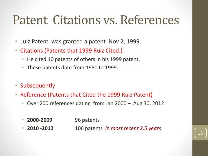 Patent  Citations vs. References