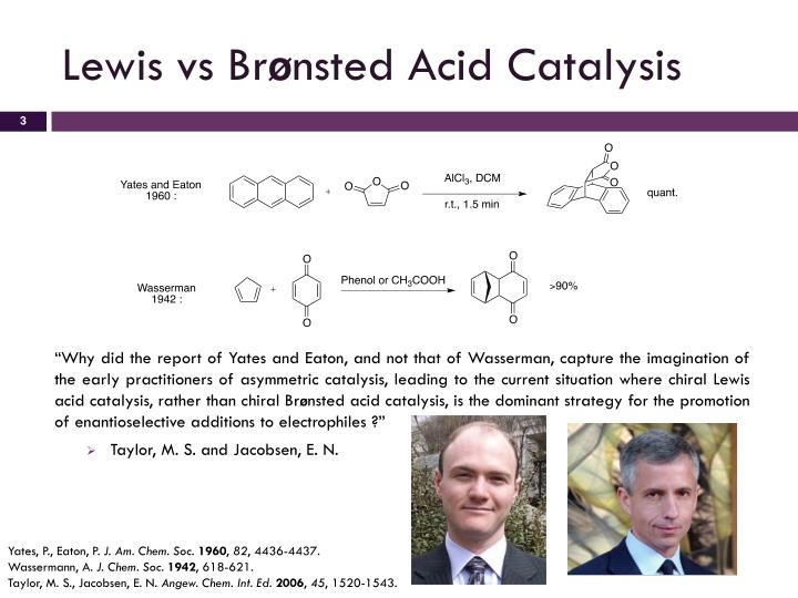 Lewis vs br nsted acid catalysis